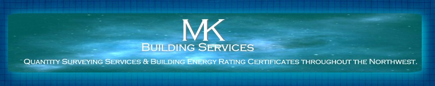 MK Building Services, Donegal. Quantity Surveying services & Building Energy Rating Certificates throughout the Northwest.